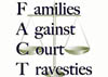 FACTS FamiliesAgainstCourtTravesties100X71